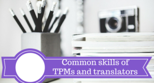 Project Managers and Translators share many skills