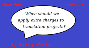 When should we apply extra charges to translation projects?