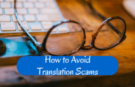Translation Scams: Tips for Avoiding Them and Protecting Your Identity