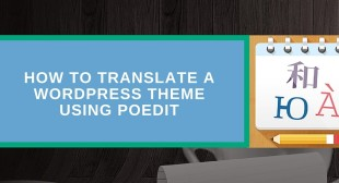How to Translate a WordPress Theme using Poedit